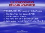 uji homogenitas dengan komputer1