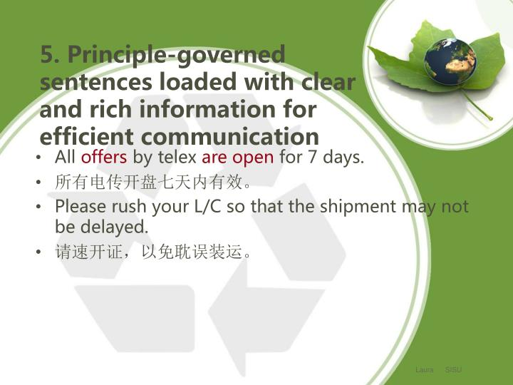 5. Principle-governed sentences loaded with clear and rich information for efficient communication