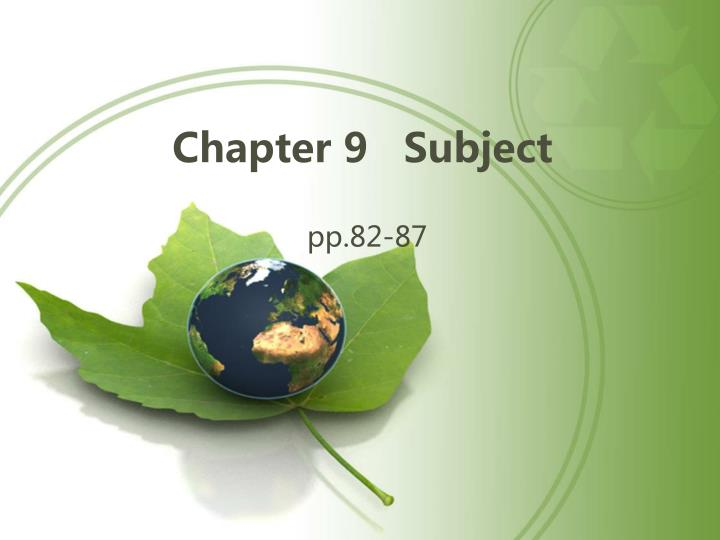 Chapter 9   Subject