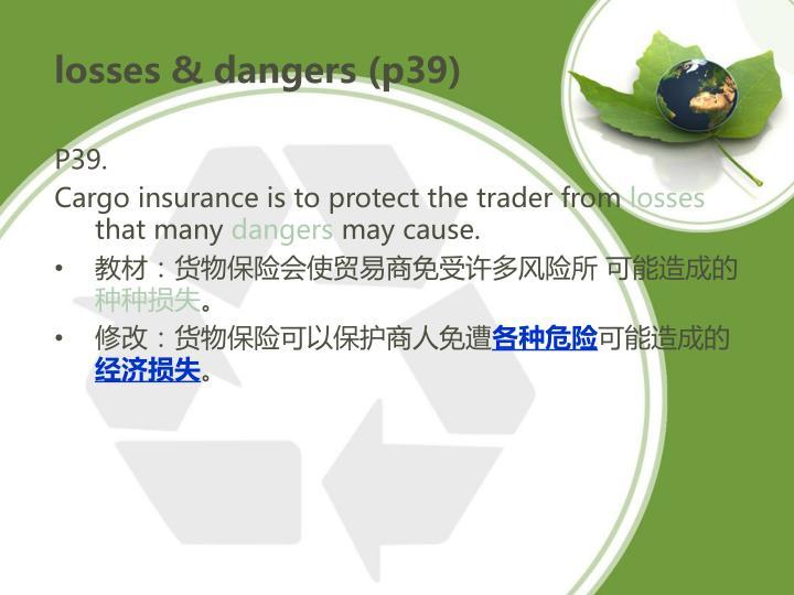 losses & dangers (p39)