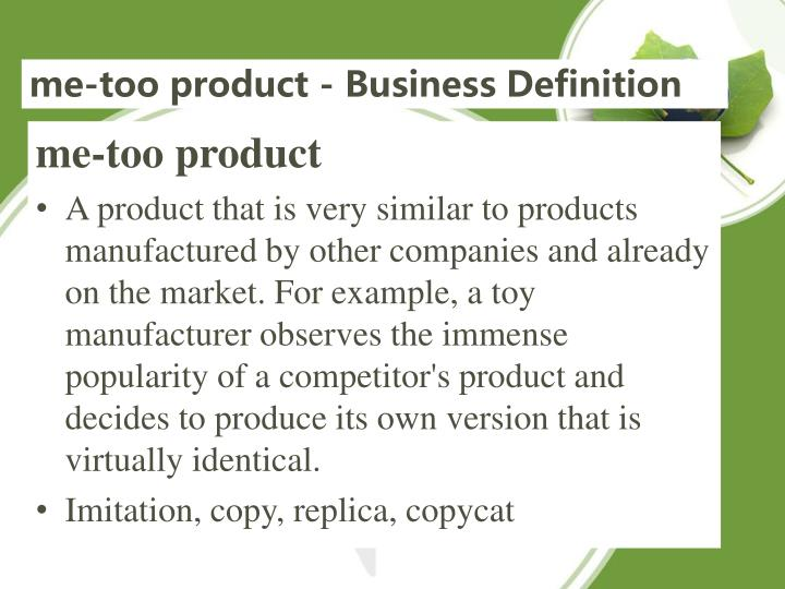 me-too product - Business Definition