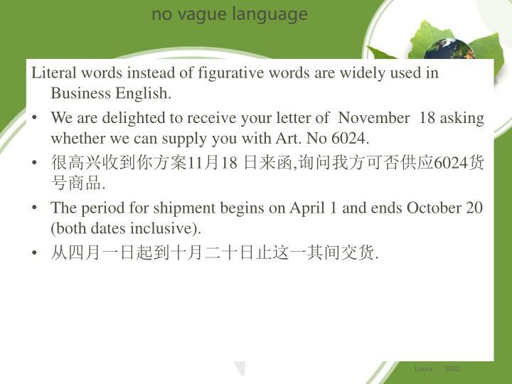 no vague language