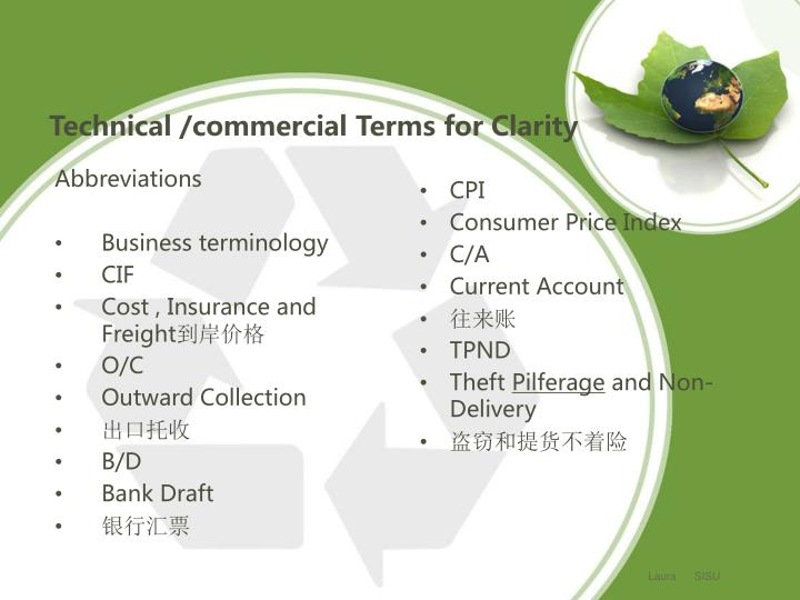 Technical /commercial Terms for Clarity