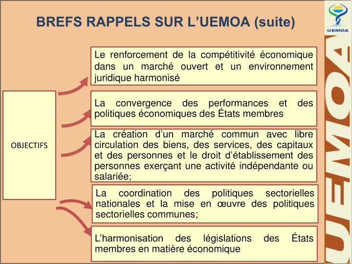 BREFS RAPPELS SUR L'UEMOA (suite)