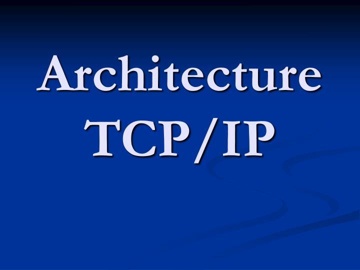 Architecture TCP/IP