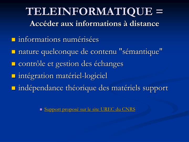 TELEINFORMATIQUE =