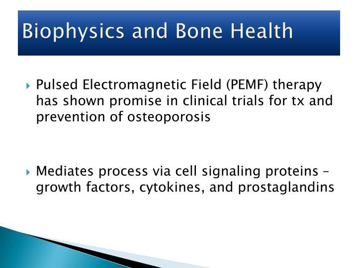 Biophysics and Bone Health