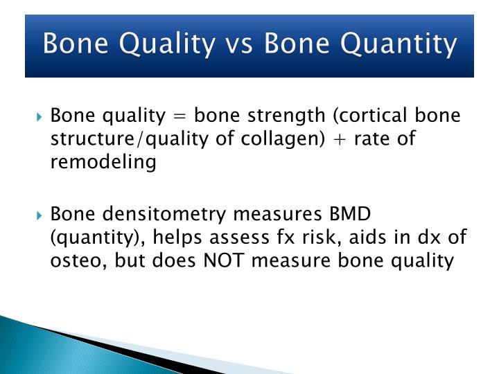Bone Quality