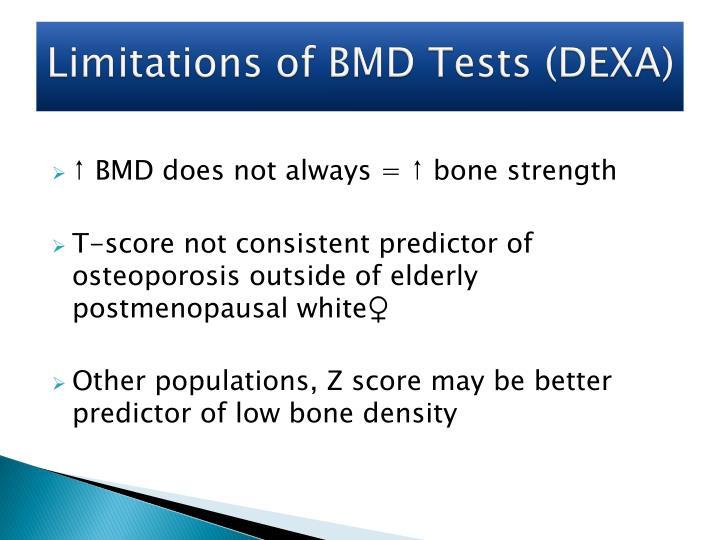 Limitations of BMD Tests (DEXA)