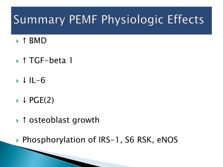 Summary PEMF Physiologic Effects