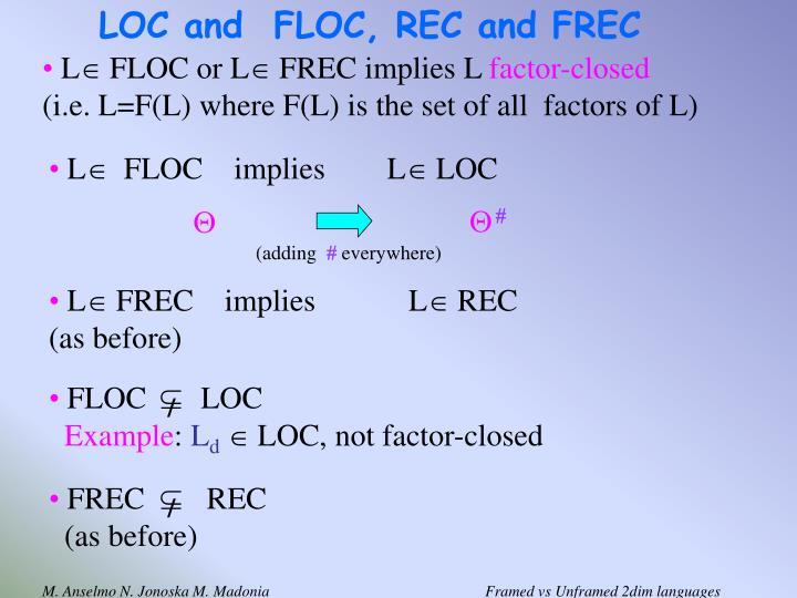 LOC and  FLOC, REC and FREC