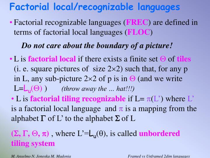 Factorial local/recognizable languages