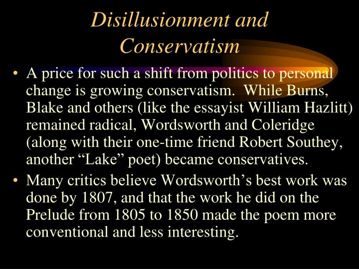 Disillusionment and Conservatism