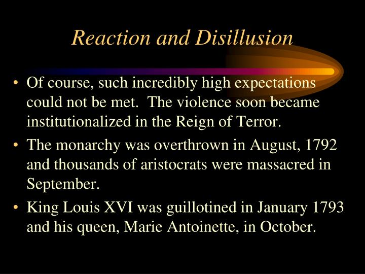 Reaction and Disillusion