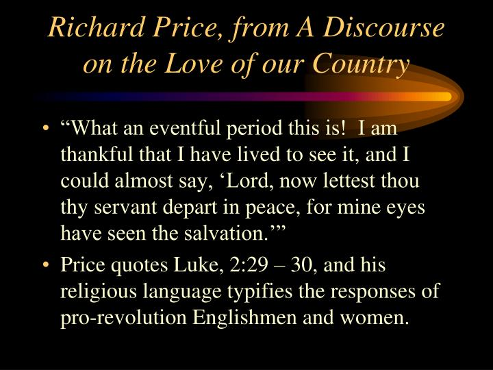 Richard Price, from A Discourse on the Love of our Country