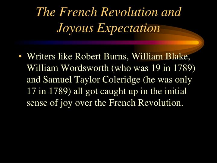 The French Revolution and Joyous Expectation
