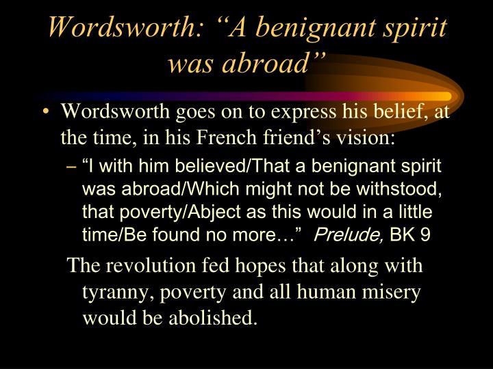 "Wordsworth: ""A benignant spirit was abroad"""