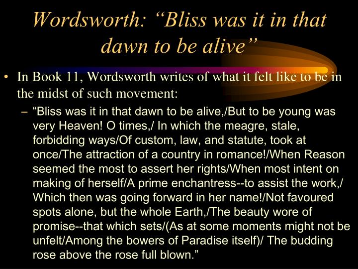 """Wordsworth: """"Bliss was it in that dawn to be alive"""""""