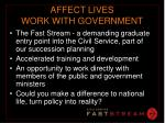 affect lives work with government