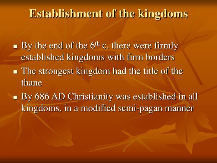 Establishment of the kingdoms