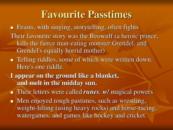 Favourite Passtimes