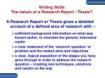 writing skills the nature of a research report thesis