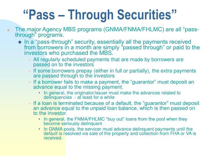 """""""Pass – Through Securities"""""""