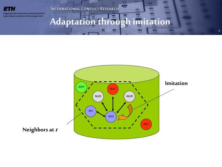 Adaptation through imitation