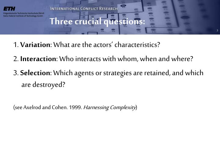 Three crucial questions