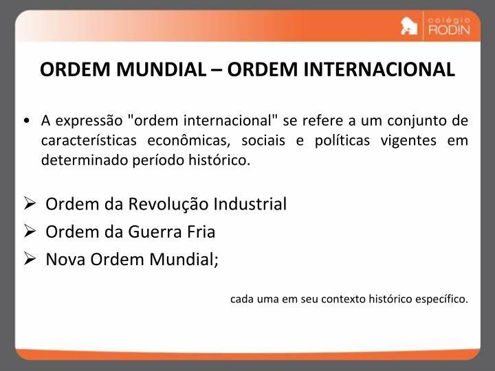 Ordem mundial ordem internacional