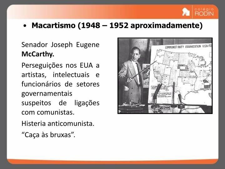 Macartismo (1948 – 1952 aproximadamente)