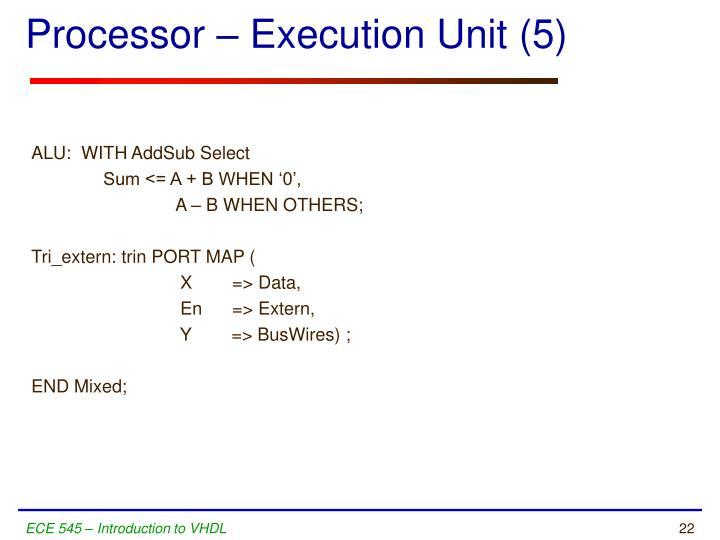 Processor – Execution Unit (5)