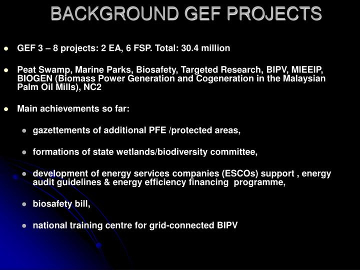 BACKGROUND GEF PROJECTS