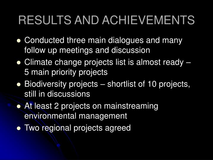 RESULTS AND ACHIEVEMENTS