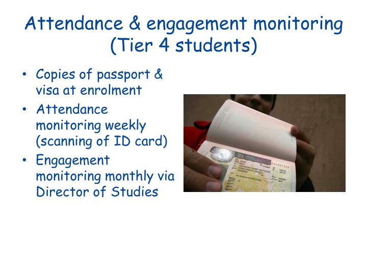 Attendance & engagement monitoring (Tier 4 students)