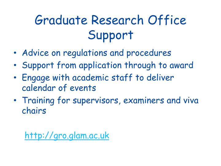 Graduate Research Office Support