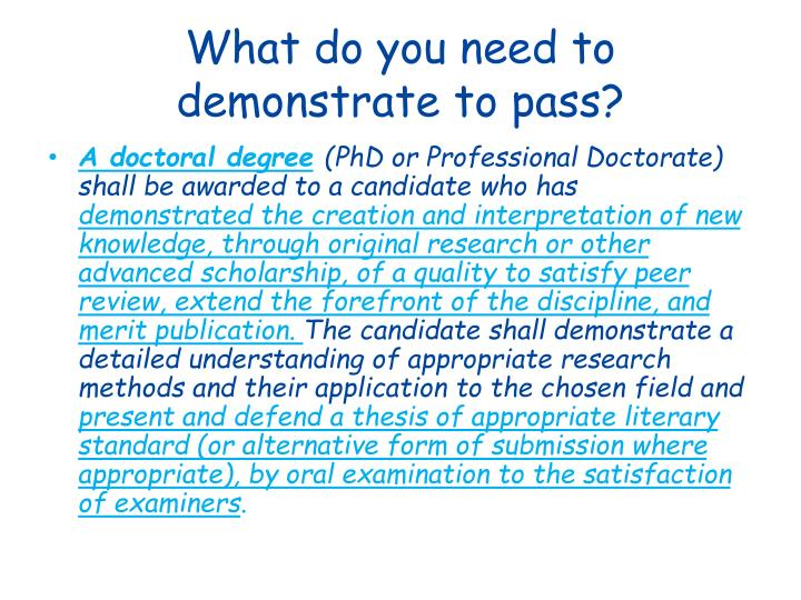 What do you need to demonstrate to pass?