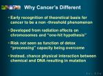 why cancer s different