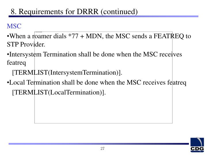 8. Requirements for DRRR (continued)