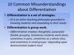 10 common misunderstandings about differentiation