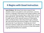 it begins with good instruction