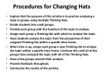 procedures for changing hats