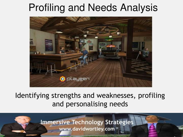 Profiling and Needs Analysis