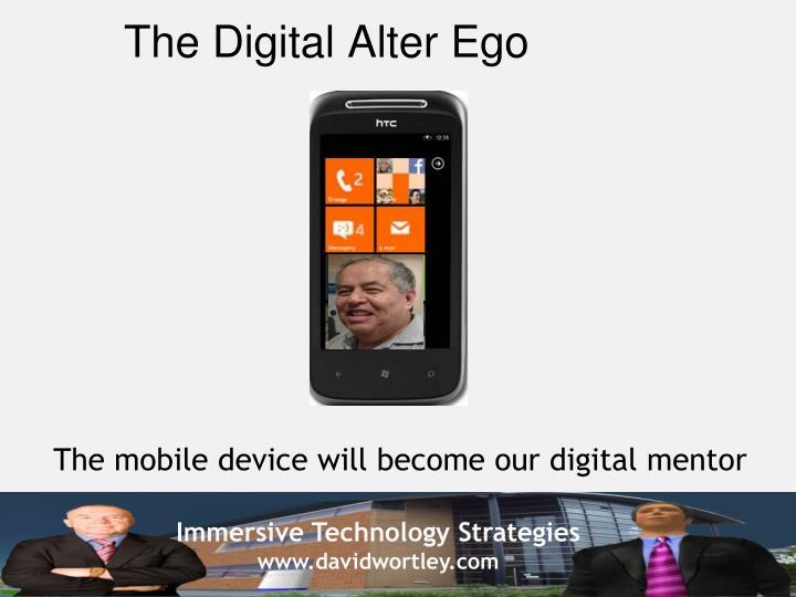The Digital Alter Ego