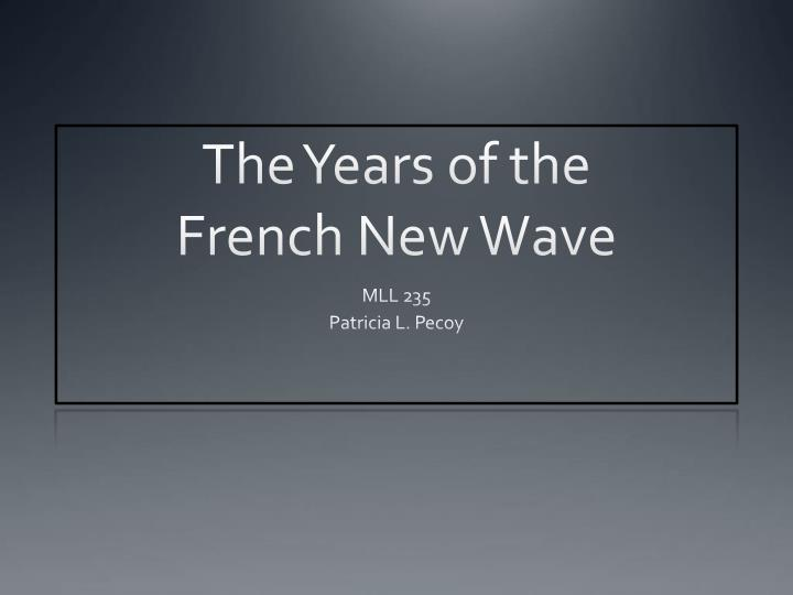 the years of the french new wave n.
