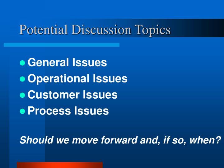 Potential Discussion Topics