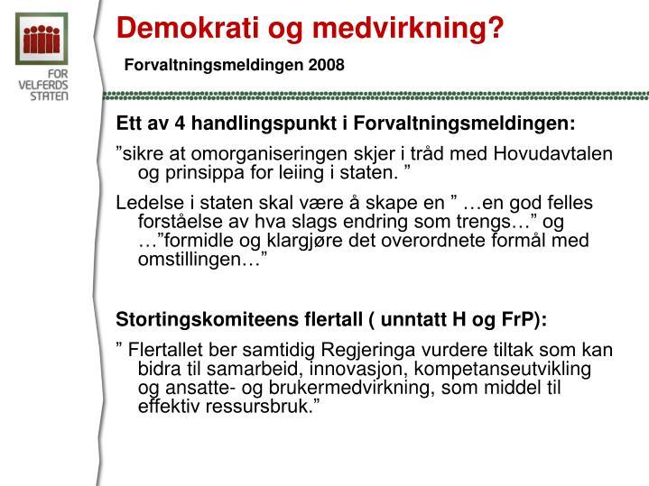 Demokrati og medvirkning?