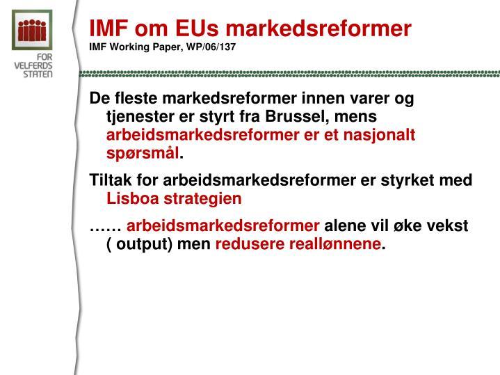 IMF om EUs markedsreformer