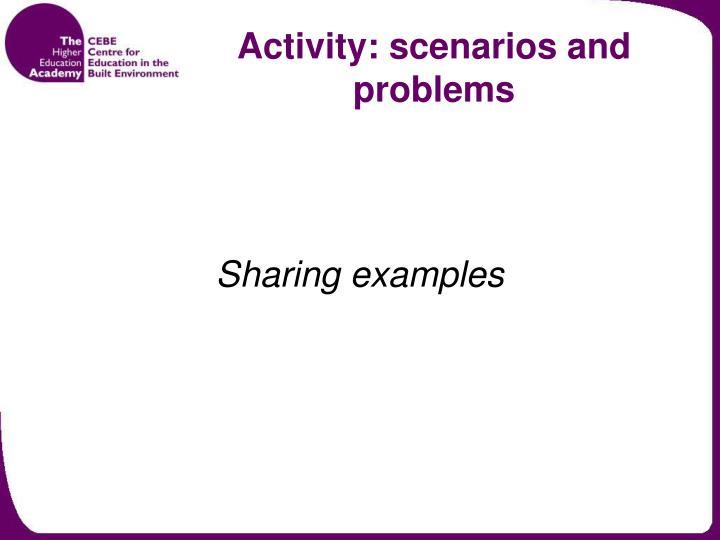 Activity: scenarios and problems