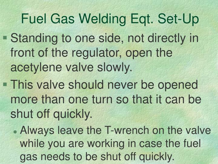 Fuel Gas Welding Eqt. Set-Up
